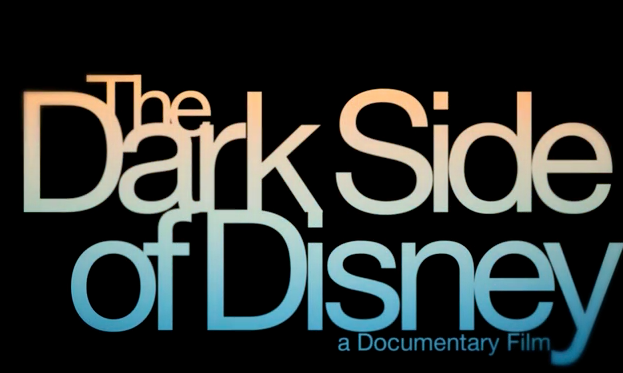 Dark Side of Disney Documentary