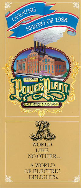 Brochure used to promote Six Flags Power Plant prior to opening Copyright The Goddard Group  All Rights Reserved